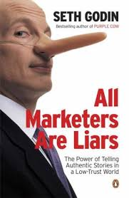 All Marketers Are Liarsby Seth Godin