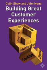 Building Great Customer Experiencesby Colin Shaw and John Ivens