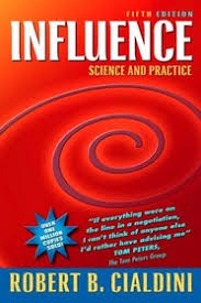 Influence Science and Practice  by Robert B. Cialdini.
