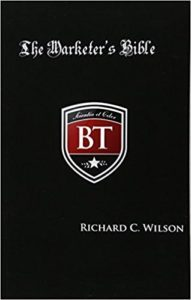 The Marketer's Bible by Richard C. Wilson