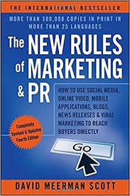 The New Rules of Marketing & PR by David Meerman Scott.